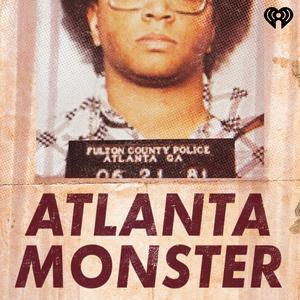 Best American History Podcasts (2019): Atlanta Monster