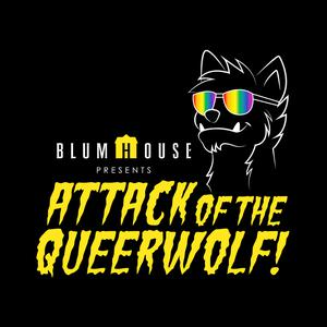 Attack of the Queerwolf