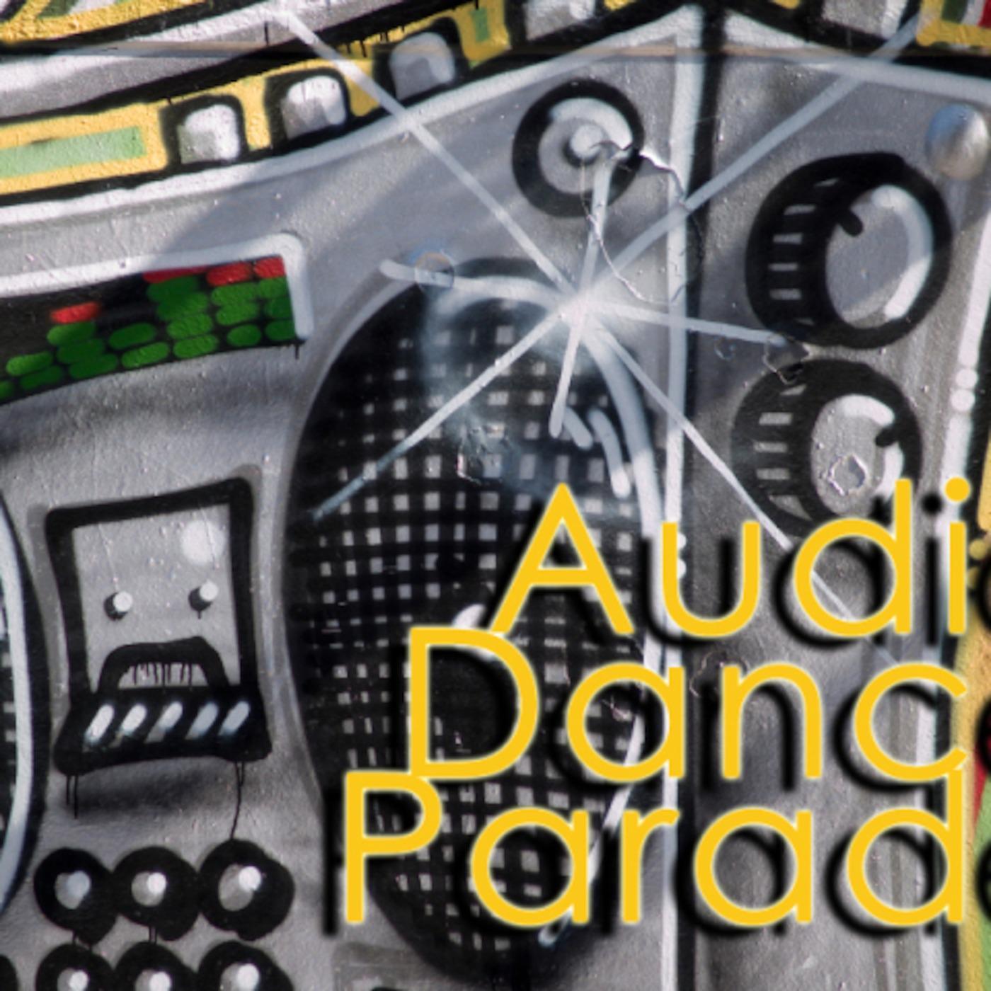 AUDIO DANCE PARADE (podcast) - Audio Dance Parade | Listen Notes