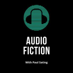 Best Books Podcasts (2019): Audio Fiction With Paul Sating