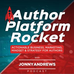 Author Platform Rocket: Self Publishing, Marketing & Advertising Advice For Authors
