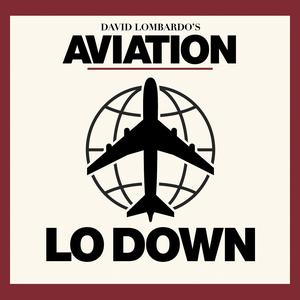 Best Aviation Podcasts (2019): Aviation LO Down
