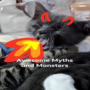 Awesome Myths and Monsters