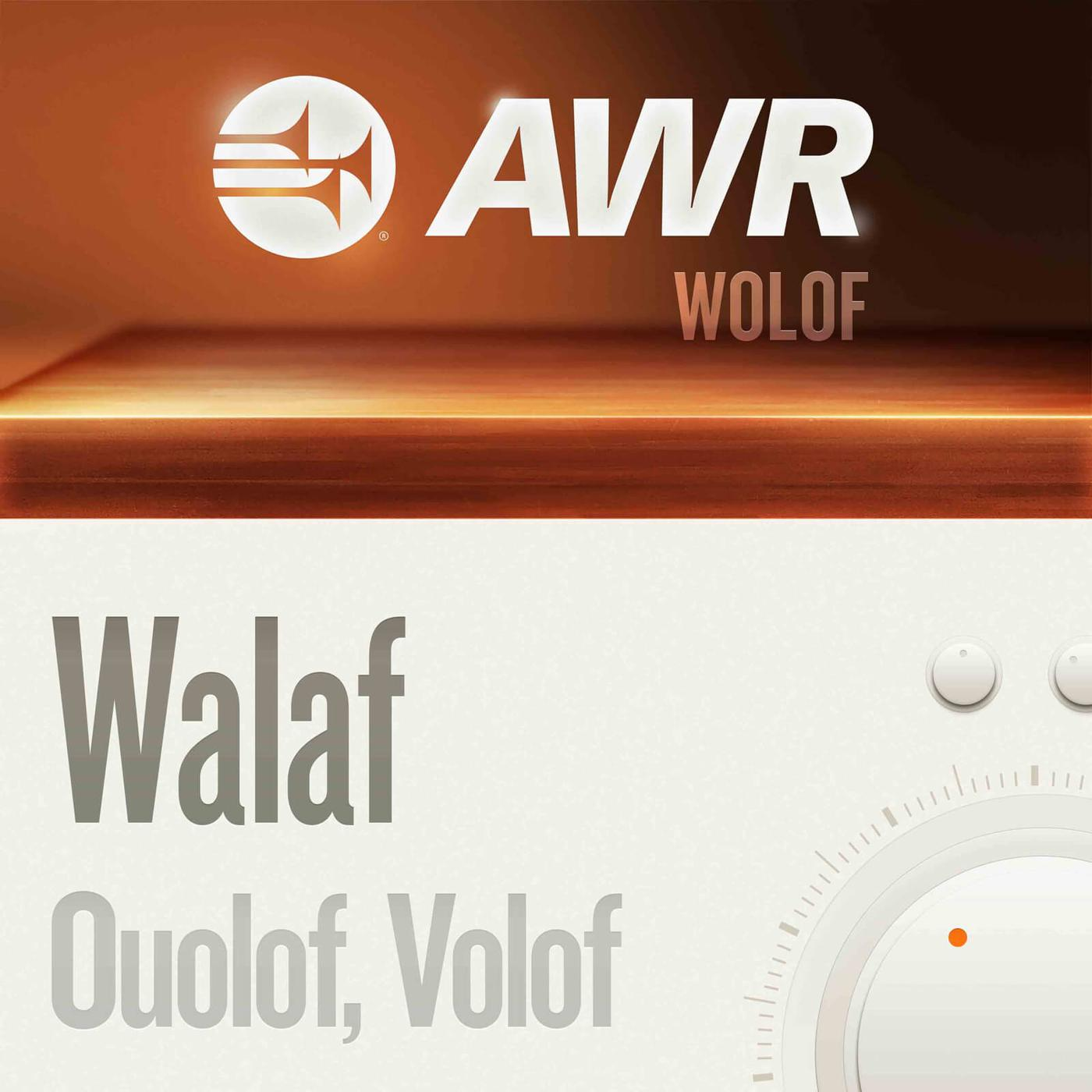 AWR: Wolof / Senegal (podcast) - podcasts@awr org (AWR) | Listen Notes