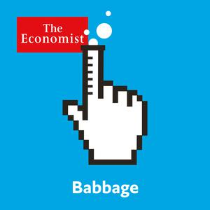 Best Tech News Podcasts (2019): Babbage from Economist Radio