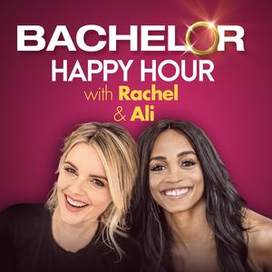 Die besten Podcasts (2019): Bachelor Happy Hour with Rachel & Ali – The Official Bachelor Podcast