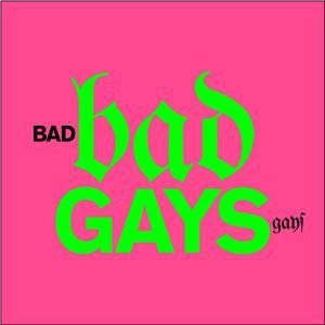 Bad Gays