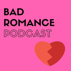 Bad Romance Podcast