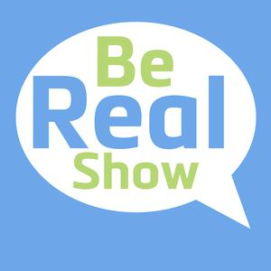 Best Marketing Podcasts (2019): Be Real Show