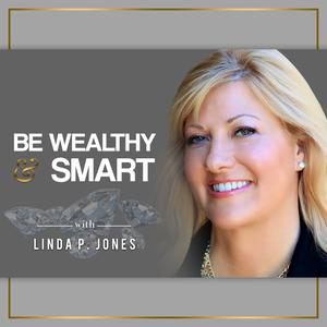 Best Business Podcasts (2019): Be Wealthy & Smart