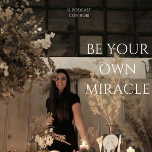 Be your own Miracle