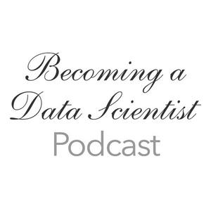 Best How To Podcasts (2019): Becoming A Data Scientist Podcast