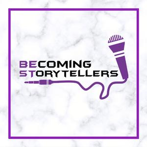 Becoming Storytellers