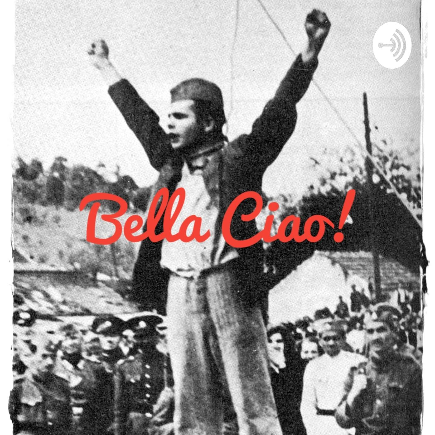 Bella Ciao! (podcast) - Bella Ciao!   Listen Notes