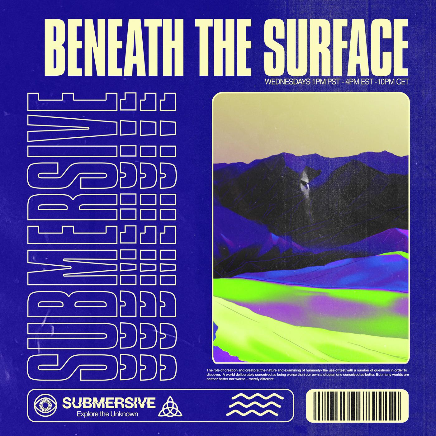 4Pm Cet To Pst beneath the surface radio (podcast) - submersive | listen notes
