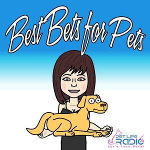 Best Bets for Pets - The latest pet product trends - Pets & Animals on Pet Life Radio (PetLifeRadio.com)