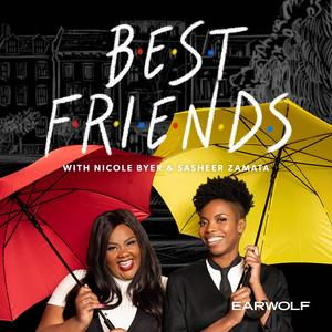 Meilleurs podcasts Comédie (2019): Best Friends with Nicole Byer and Sasheer Zamata