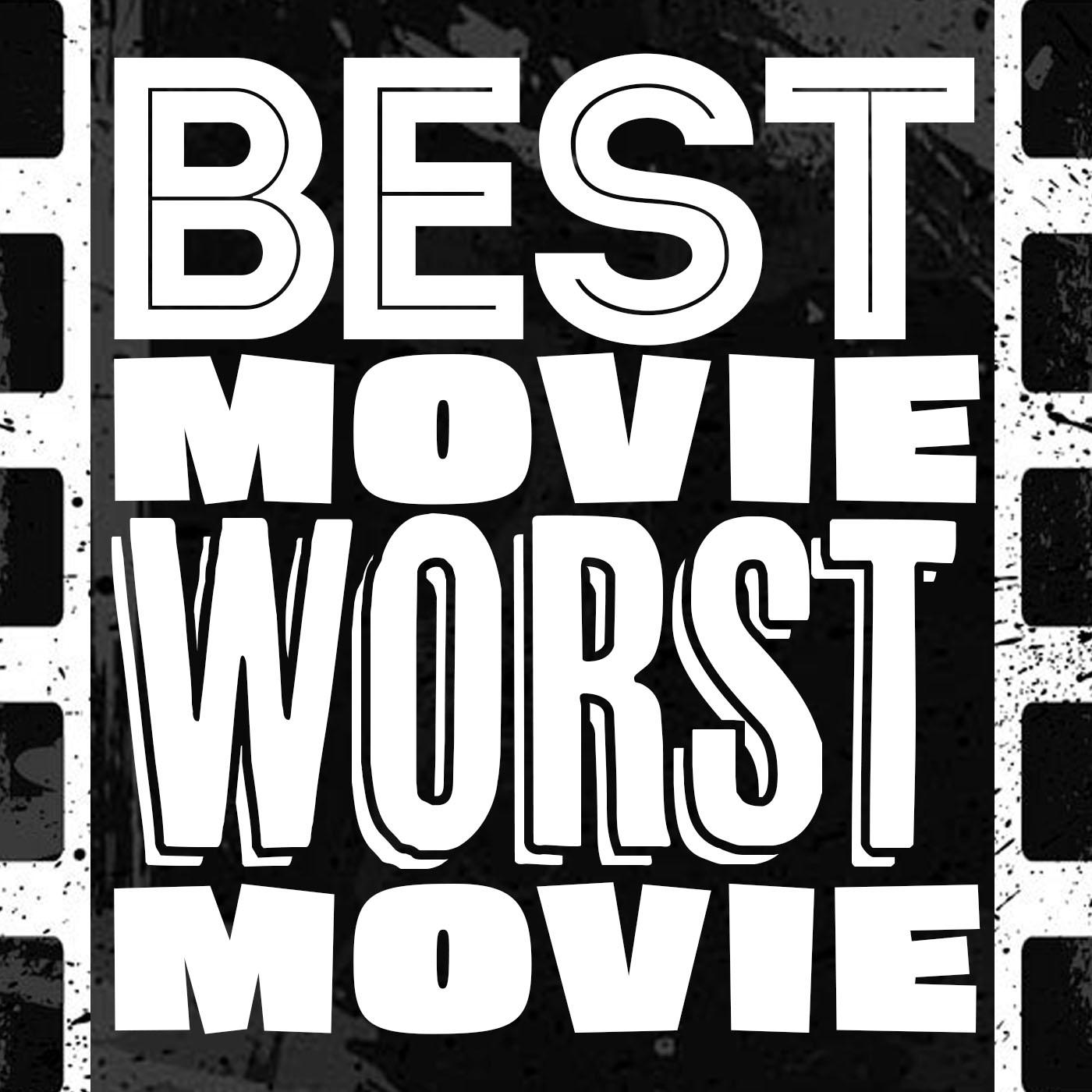 Best Movie Worst Movie (podcast) - John Campea | Listen Notes