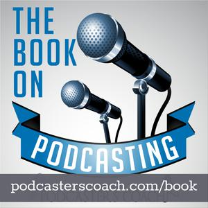 Best of Podcasters & The Book on Podcasting