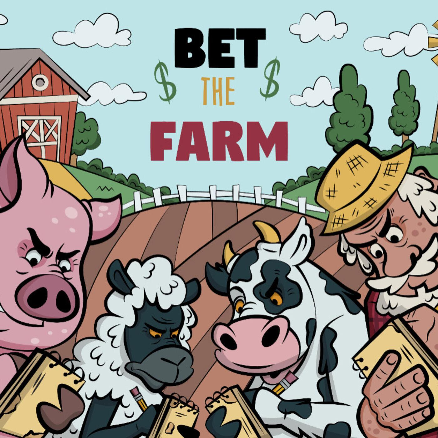 Go on bet the farm sports betting podcsst
