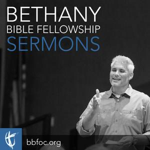 Bethany Bible Fellowship Sermons