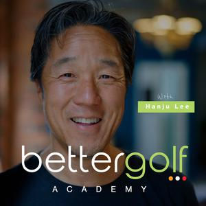 Best Golf Podcasts (2019): Better Golf Academy: Strategy to Awesome Golf
