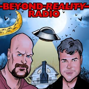 Beyond Reality Radio Podcast