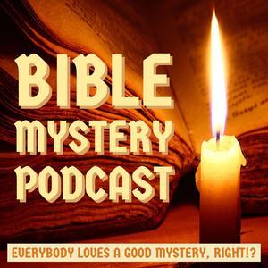 Bible Mystery Podcast