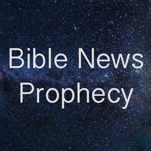 BibleNewsProphecy