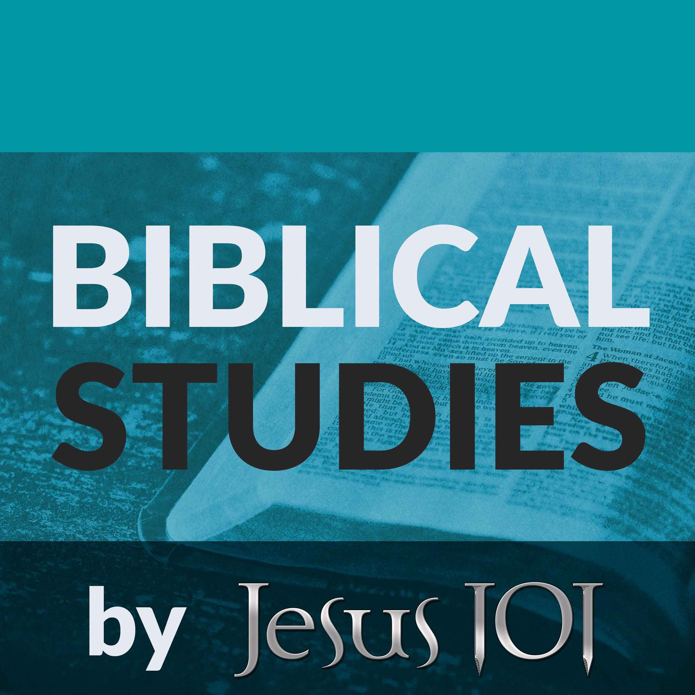 Biblical Studies by Jesus 101 (podcast) - Jesus 101 and