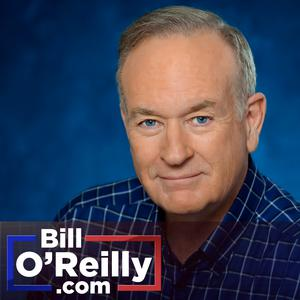 Best News Commentary Podcasts (2019): Bill O'Reilly's No Spin News and Analysis