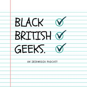 Black British Geeks