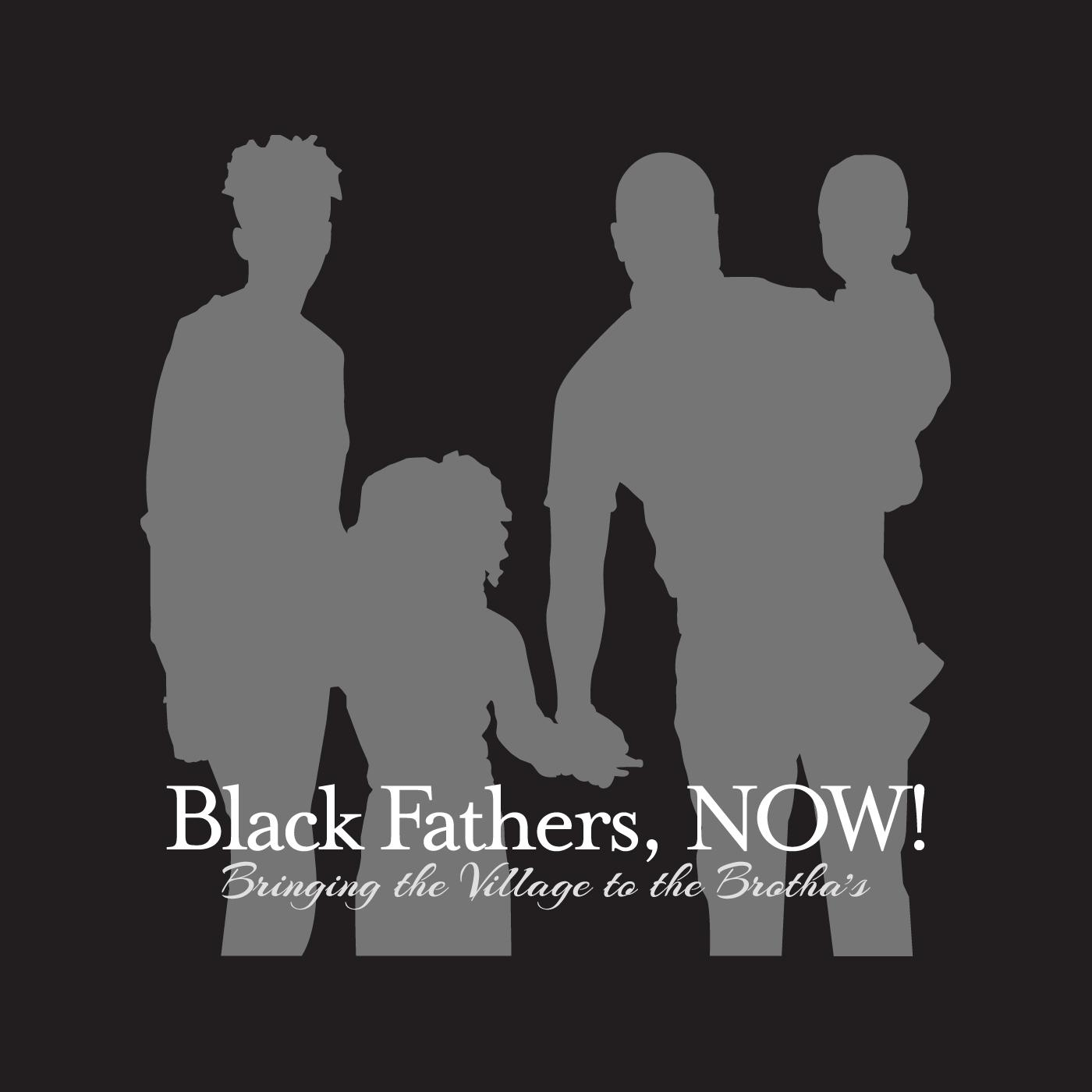 Black Fathers, NOW! (podcast) - Mike Dorsey | Listen Notes