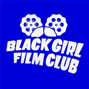 Black Girl Film Club
