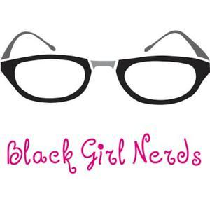 Black Girl Nerds Podcast