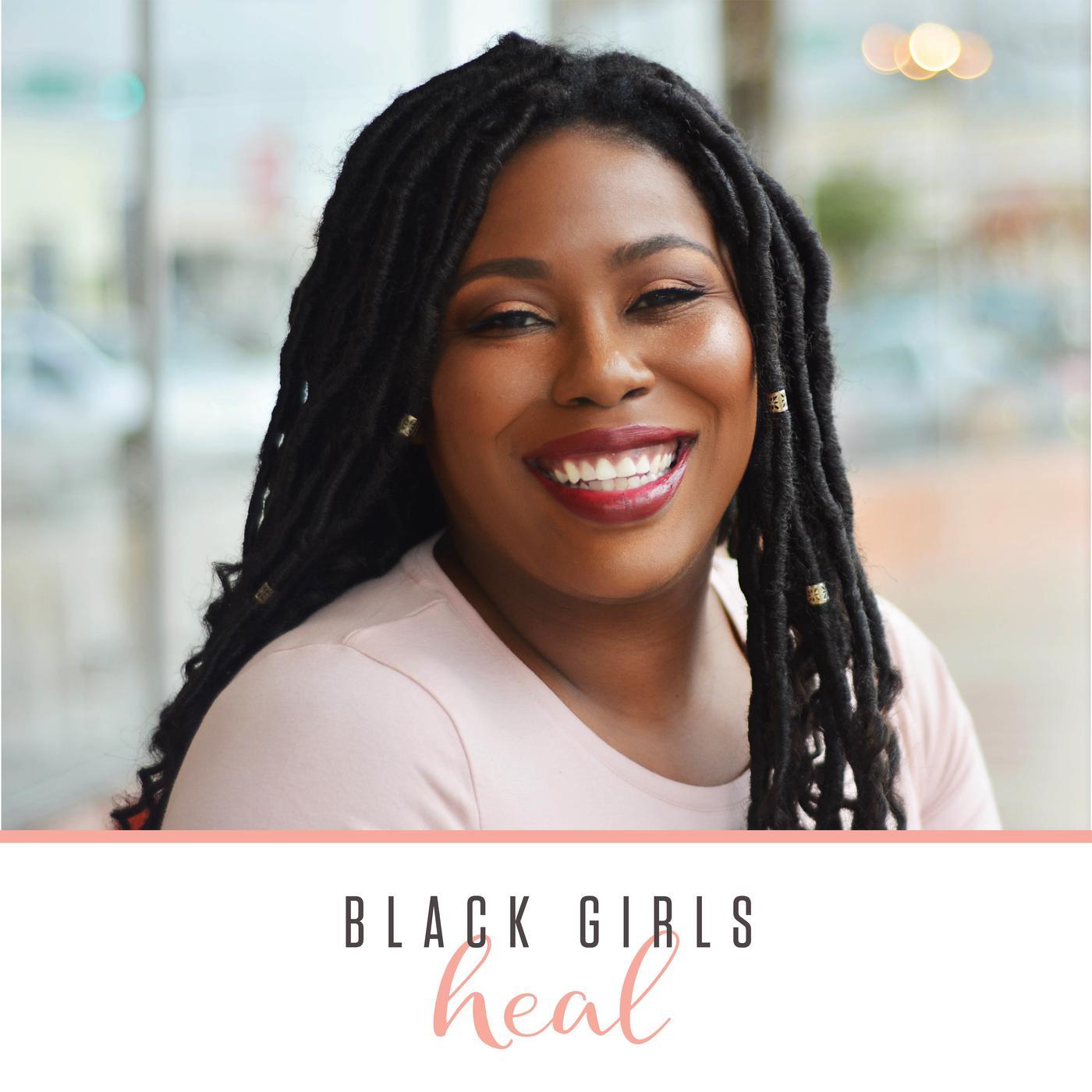 Black Girls Heal (podcast) - Shena Tubbs | Listen Notes