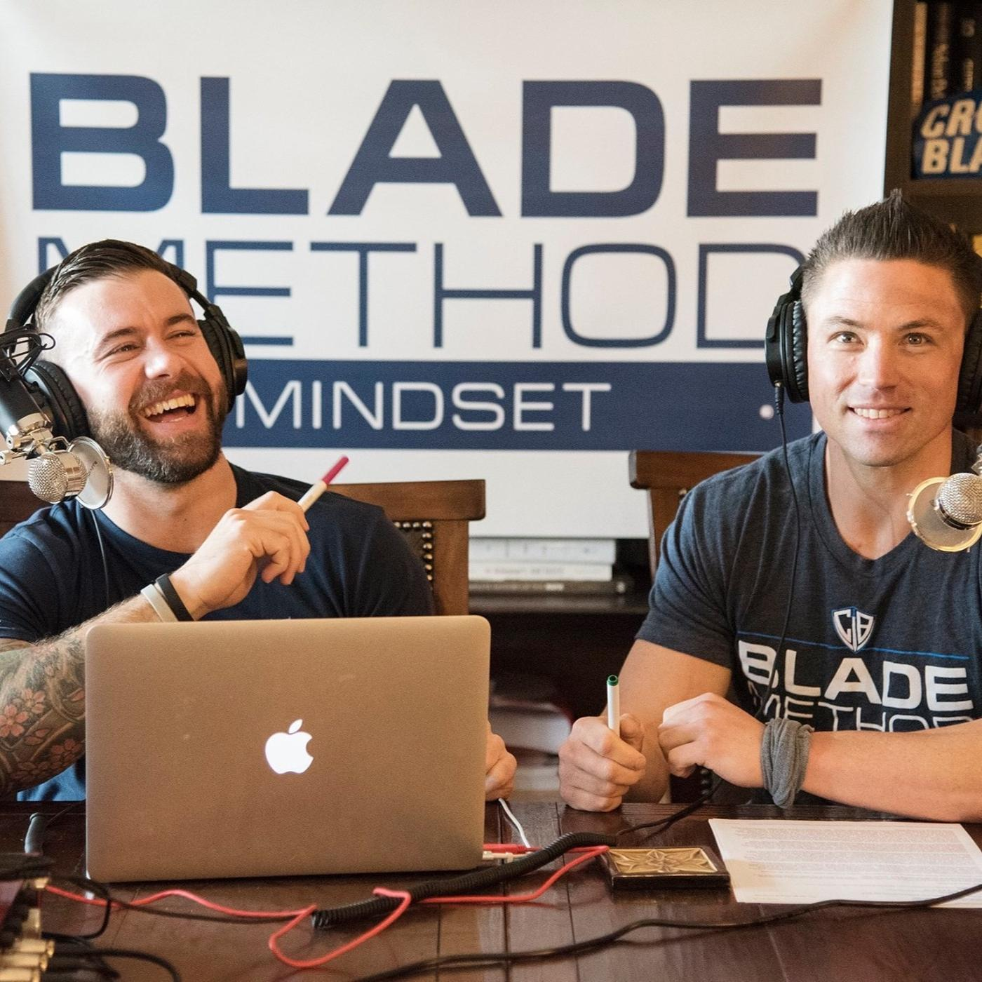 Blade Method Mindset (podcast) - Chris Treanor | Listen Notes