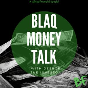 Blaq Money Talk