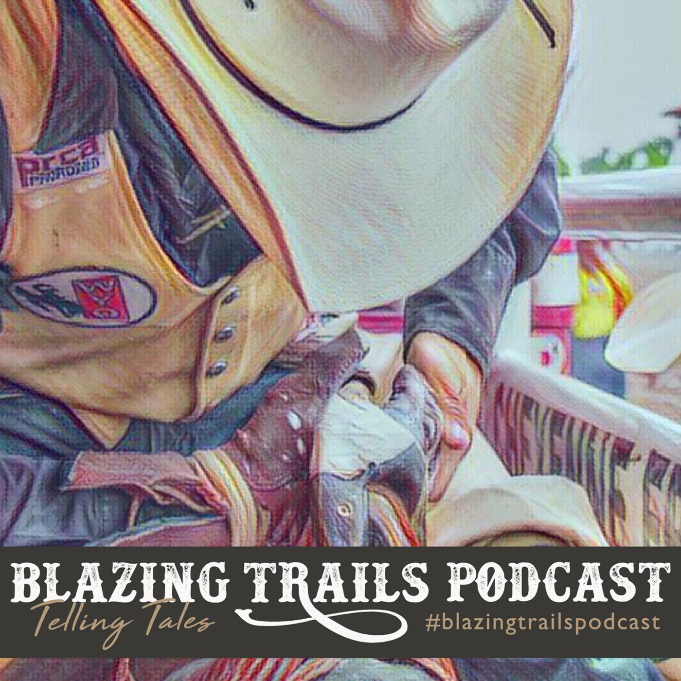 Blazing Trails (podcast) - Devan Reilly | Listen Notes