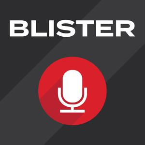 BLISTER Podcast