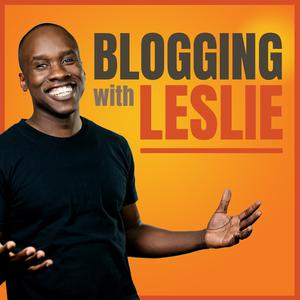 Best Personal Finance Podcasts (2019): Blogging with Leslie: Blogging, Online Business, Entrepreneurship