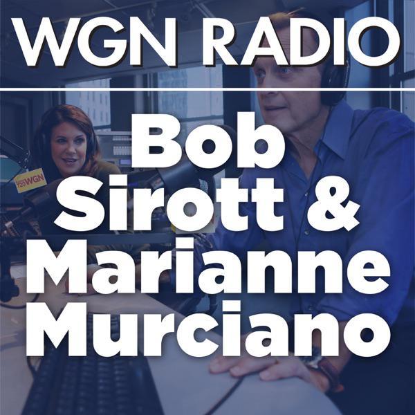Bob Sirott and Marianne Murciano from WGN Radio 720   Listen