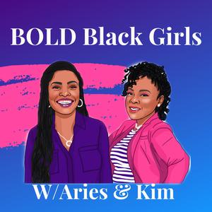 Best Personal Journals Podcasts (2019): BOLD Black Girls
