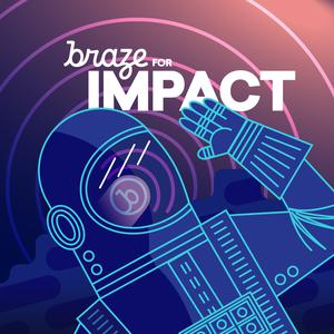 Best Tech News Podcasts (2019): Braze for Impact