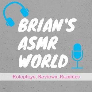Brian's ASMR World