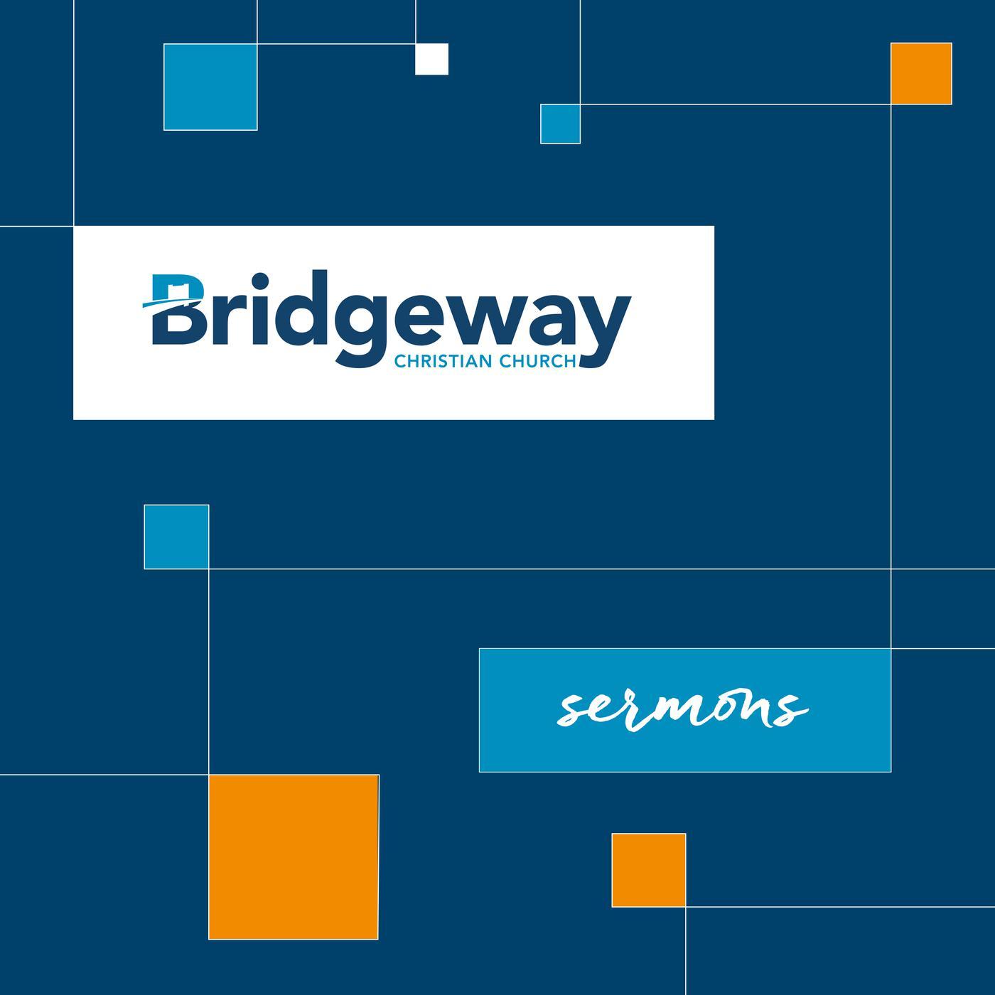 Bridgeway Sermons (podcast) - Bridgeway Christian Church | Listen Notes