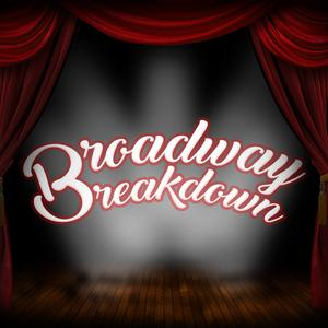 Broadway Breakdown