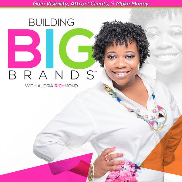 Building Big Brands (podcast) - International Branding