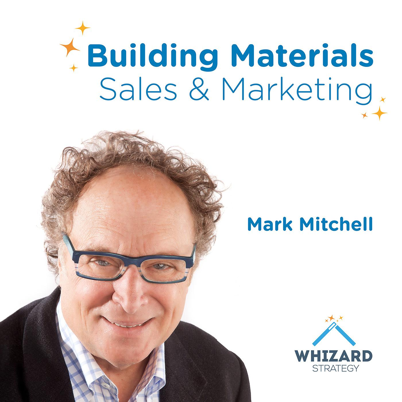 Building Materials Sales & Marketing (podcast) - Mark