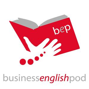 Best English Learning Podcasts (2019): Business English Pod :: Learn Business English Online